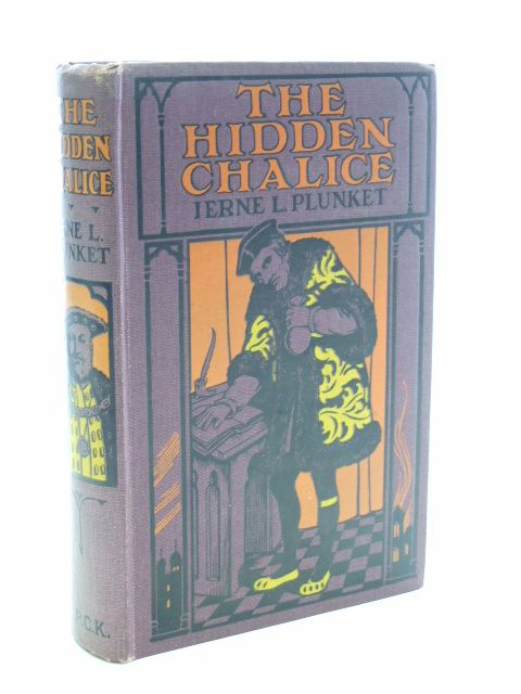 Photo of THE HIDDEN CHALICE written by Plunket, Ierne L. illustrated by Brock, C.E. published by Society for Promoting Christian Knowledge (STOCK CODE: 1206320)  for sale by Stella & Rose's Books