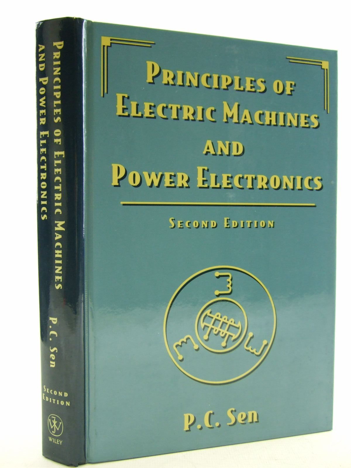 Photo of PRINCIPLES OF ELECTRIC MACHINES AND POWER ELECTRONICS written by Sen, P.C. published by John Wiley & Sons (STOCK CODE: 1206469)  for sale by Stella & Rose's Books