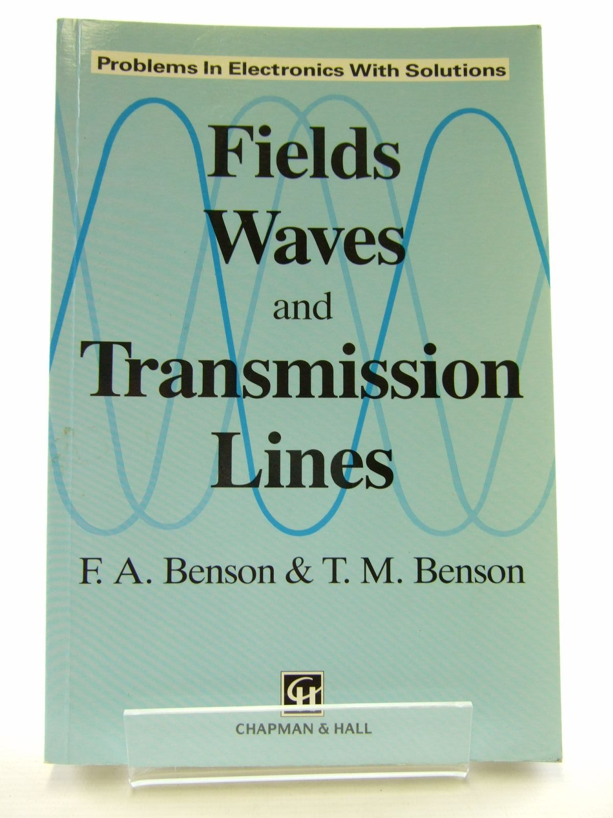 Photo of FIELDS, WAVES AND TRANSMISSION LINES written by Benson, F.A.<br />Benson, T.M. published by Chapman & Hall (STOCK CODE: 1206504)  for sale by Stella & Rose's Books