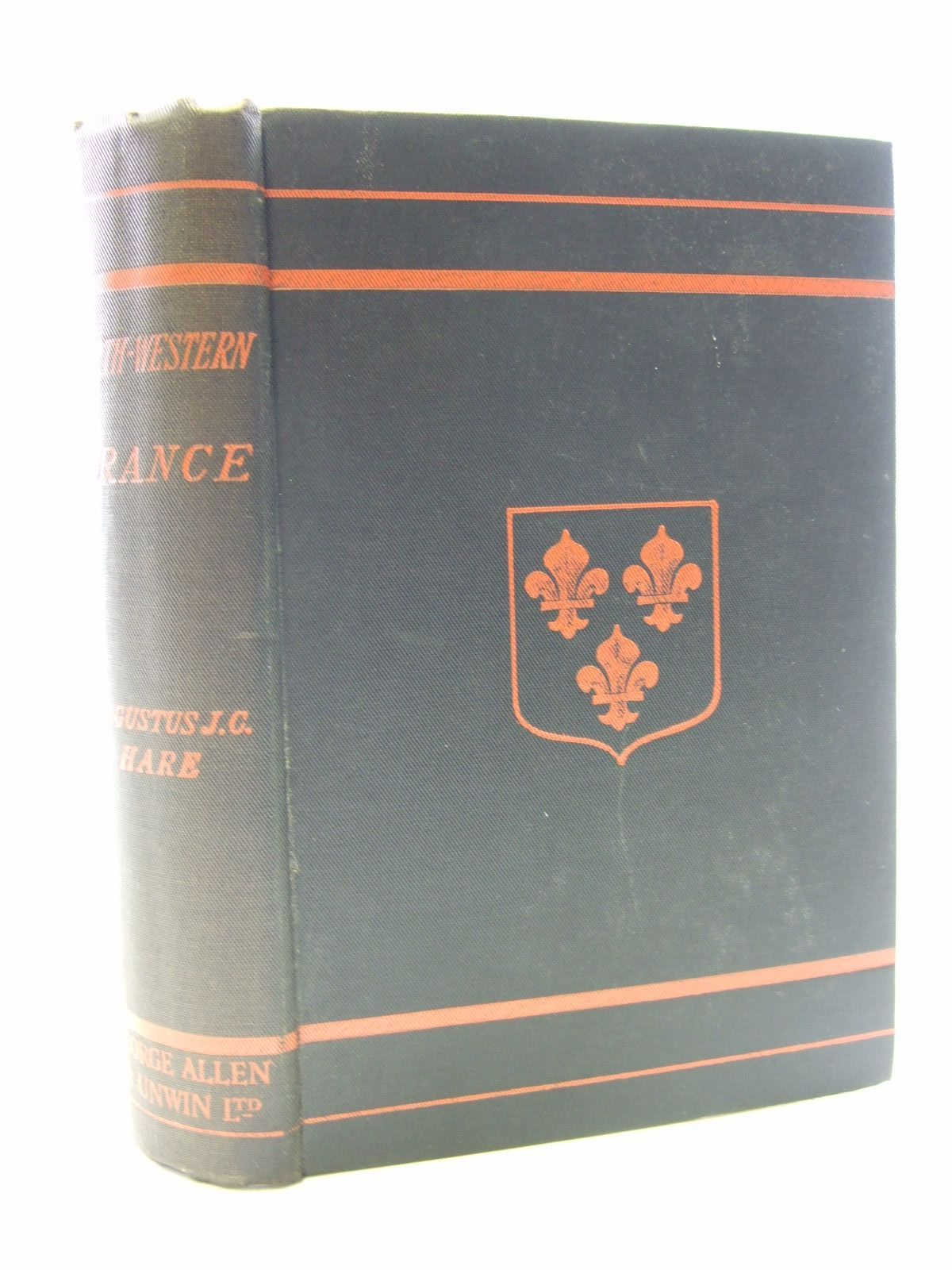 Photo of NORTH-WESTERN FRANCE written by Hare, Augustus J.C. published by George Allen (STOCK CODE: 1206791)  for sale by Stella & Rose's Books