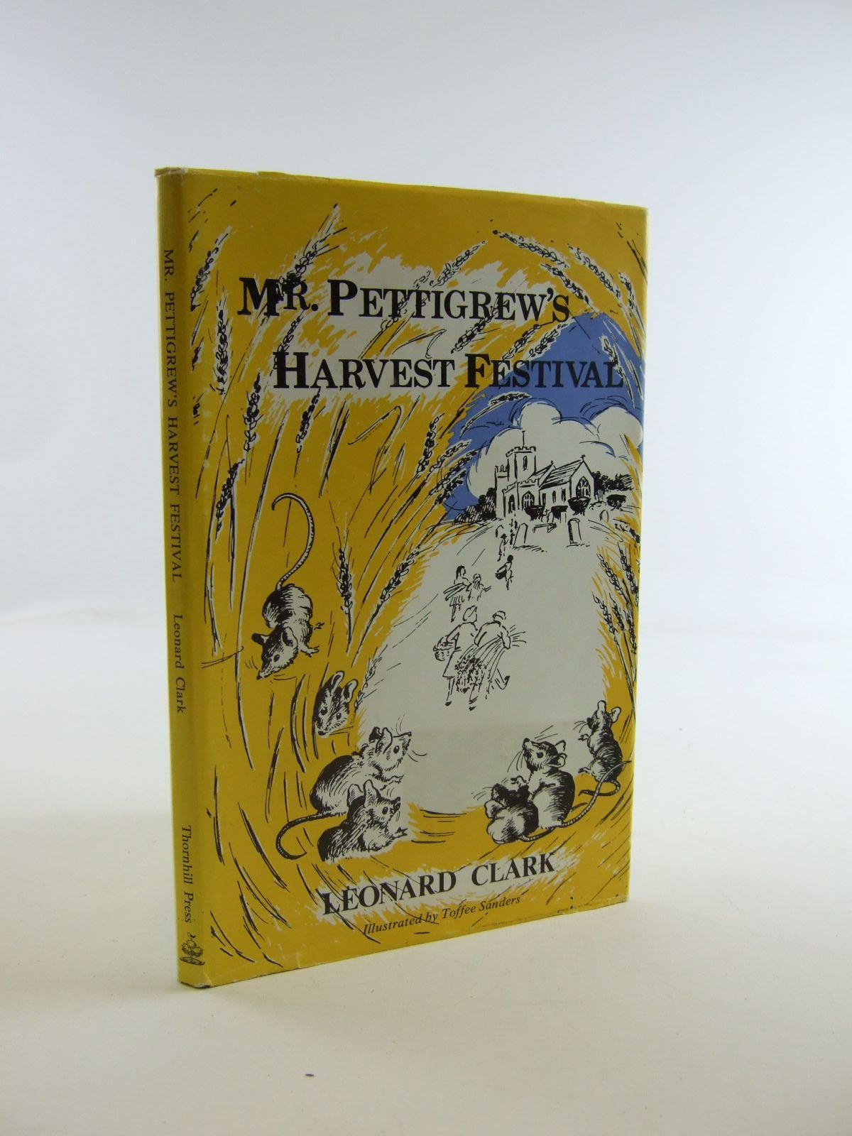 Photo of MR. PETTIGREW'S HARVEST FESTIVAL written by Clark, Leonard illustrated by Sanders, Toffee published by Thornhill Press (STOCK CODE: 1206910)  for sale by Stella & Rose's Books