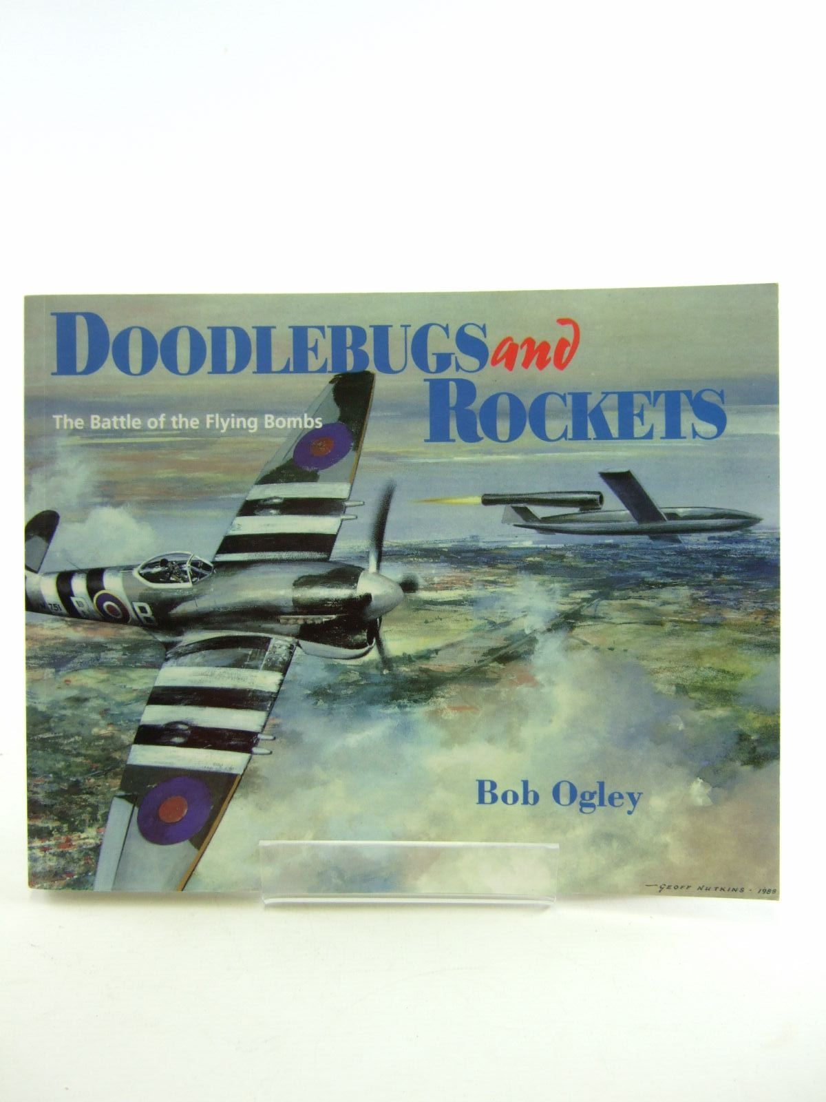 Photo of DOODLEBUGS AND ROCKETS written by Ogley, Bob published by Froglets Publications (STOCK CODE: 1207076)  for sale by Stella & Rose's Books