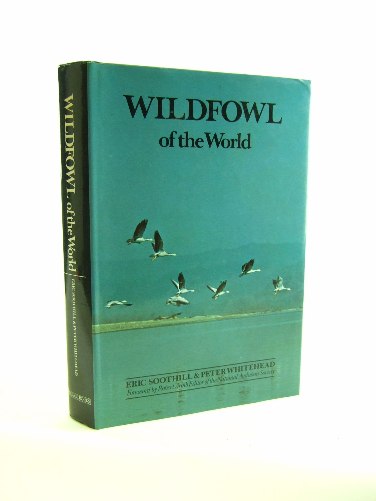 Photo of WILDFOWL OF THE WORLD written by Soothill, Eric<br />Whitehead, Peter published by Peerage Books (STOCK CODE: 1207128)  for sale by Stella & Rose's Books