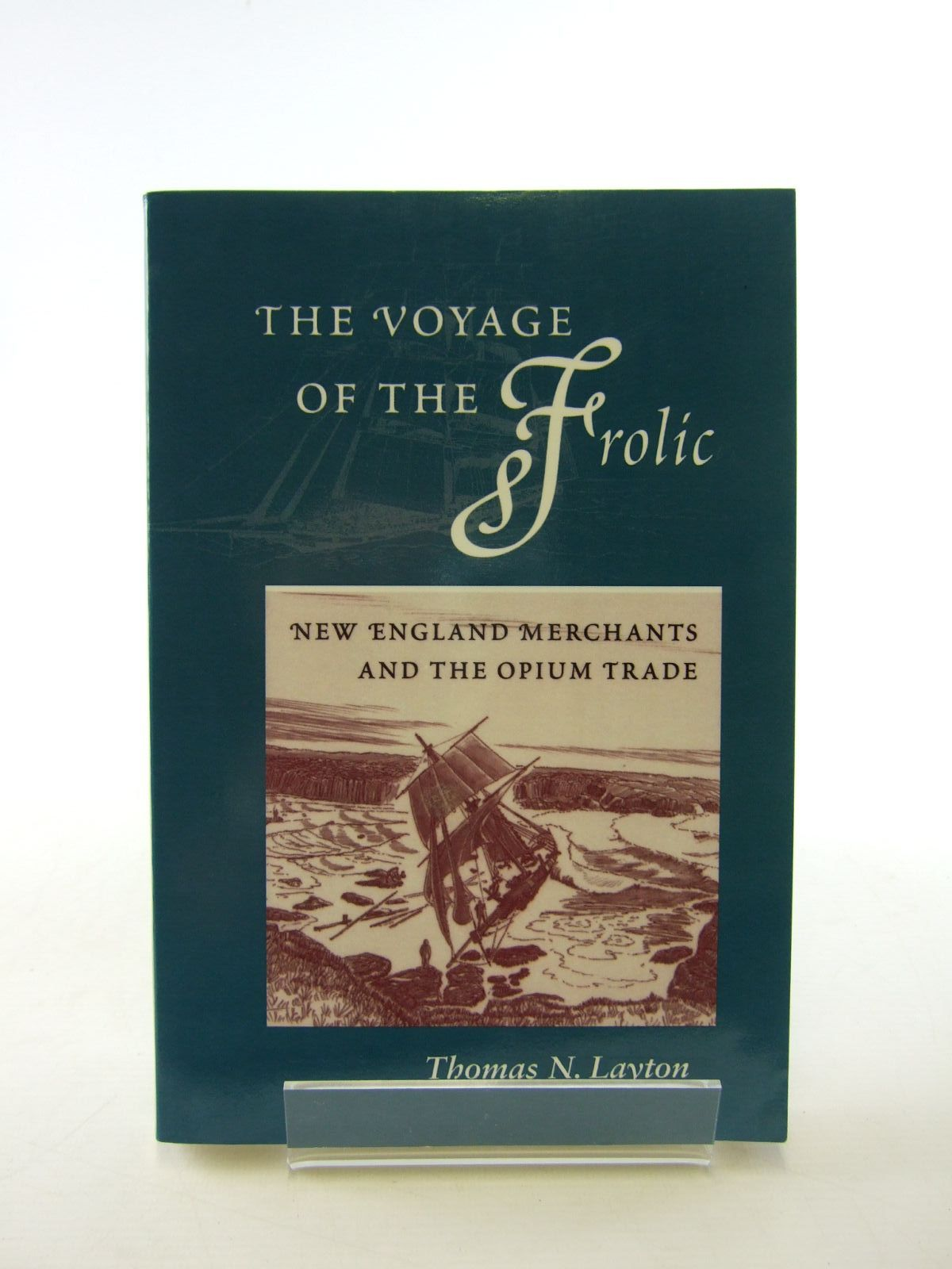 Photo of THE VOYAGE OF THE FROLIC written by Leyton, Thomas N. published by Stanford University Press (STOCK CODE: 1207255)  for sale by Stella & Rose's Books
