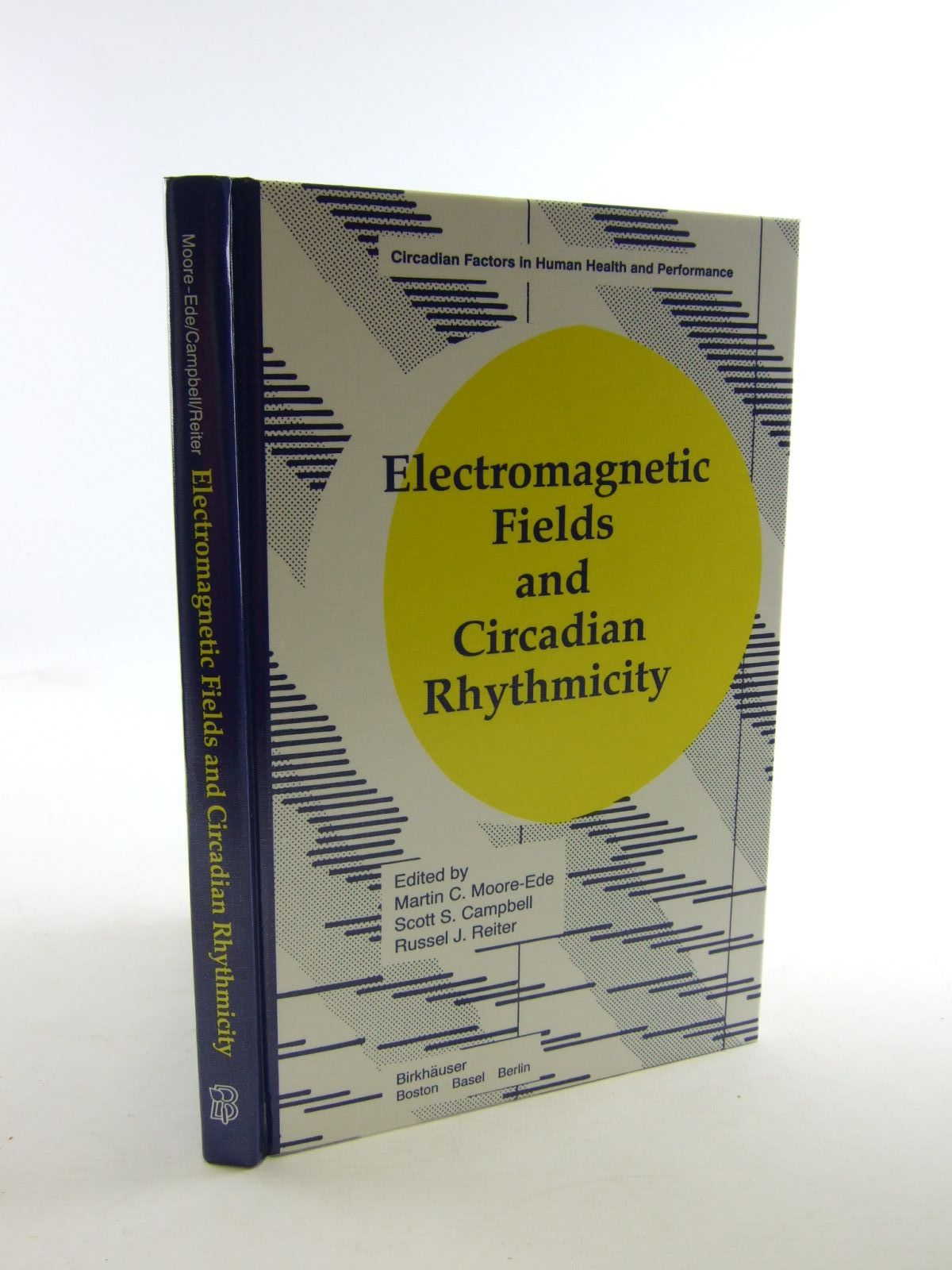 Photo of ELECTROMAGNETIC FIELDS AND CIRCADIAN RHYTHYMICITY written by Moore-Ede, Martin C.<br />Campbell, Scott S.<br />Reiter, Russel J. published by Birkhauser (STOCK CODE: 1207460)  for sale by Stella & Rose's Books
