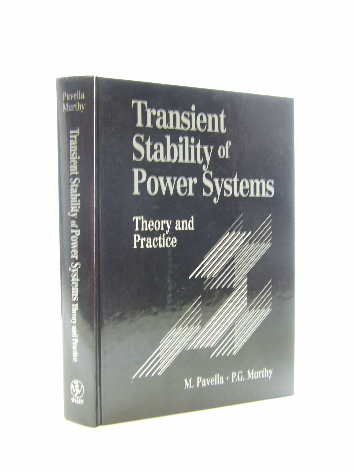 Photo of TRANSIENT STABILITY OF POWER SYSTEMS THEORY AND PRACTICE written by Pavella, M.<br />Murthy, P.G. published by John Wiley & Sons (STOCK CODE: 1207462)  for sale by Stella & Rose's Books