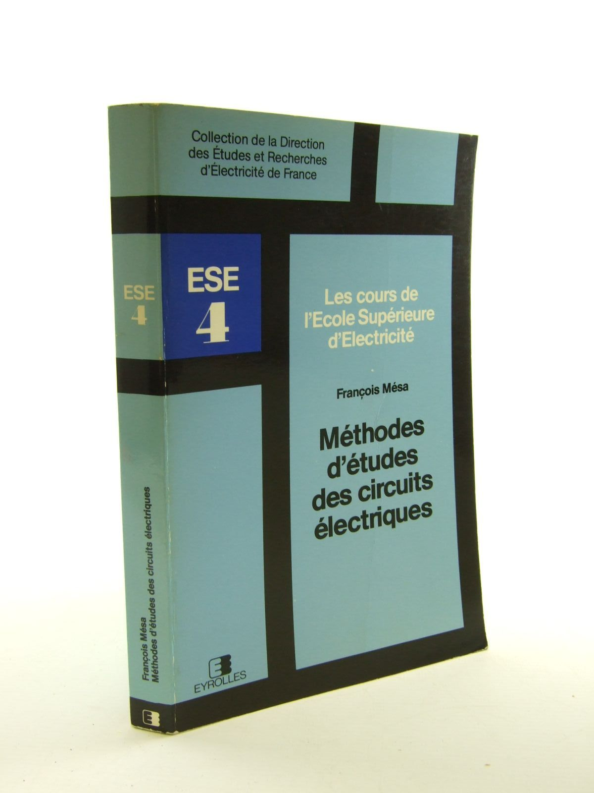 Photo of METHODES D'ETUDES DES CIRCUITS ELECTRIQUES written by Mesa, Francois published by Editions Eyrolles (STOCK CODE: 1207464)  for sale by Stella & Rose's Books