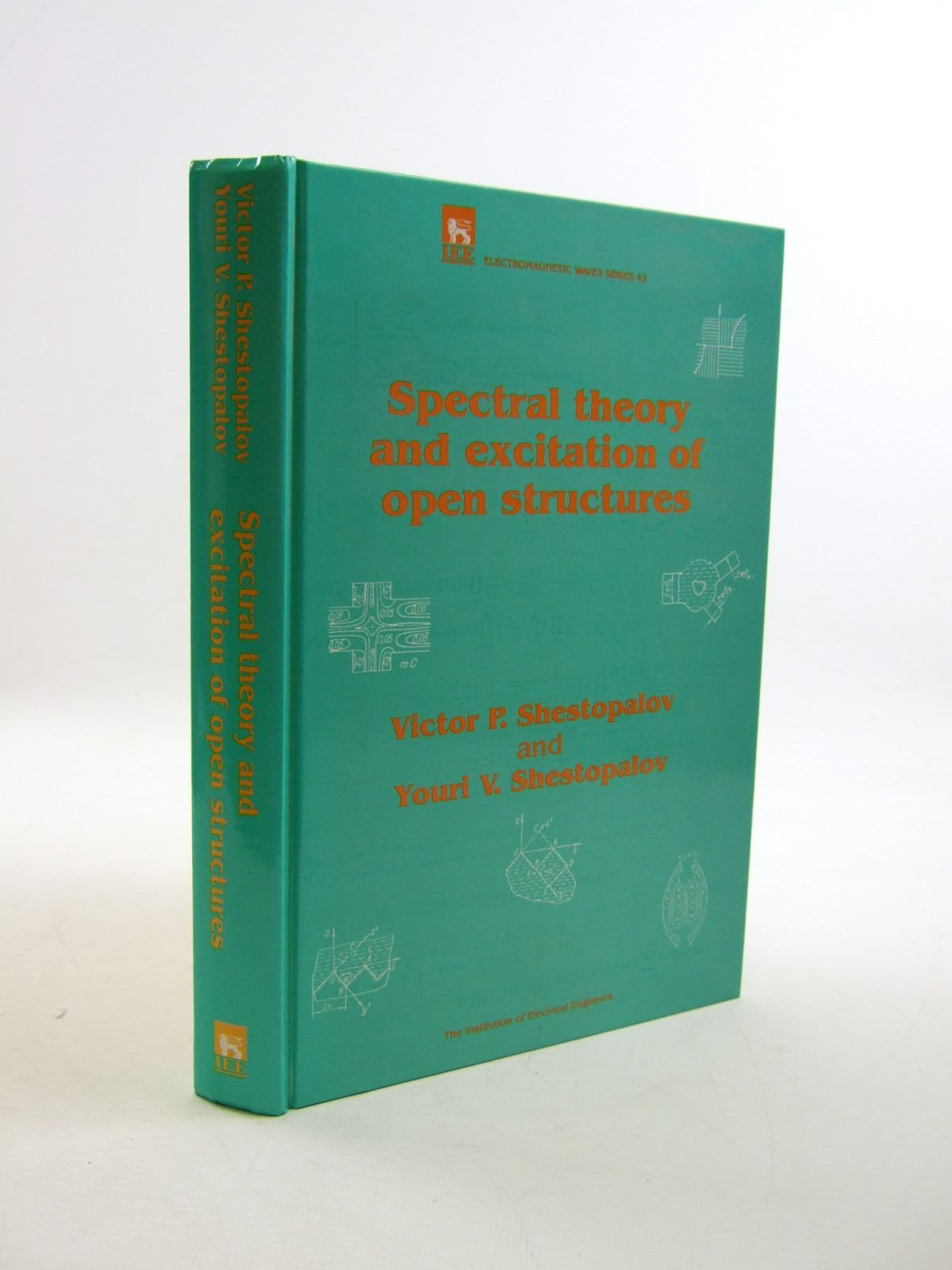 Photo of SPECTRAL THEORY AND EXCITATION OF OPEN STRUCTURES written by Shestopalov, Victor P.<br />Shestopalov, Youri V. published by Institution Of Electrical Engineers (STOCK CODE: 1207498)  for sale by Stella & Rose's Books