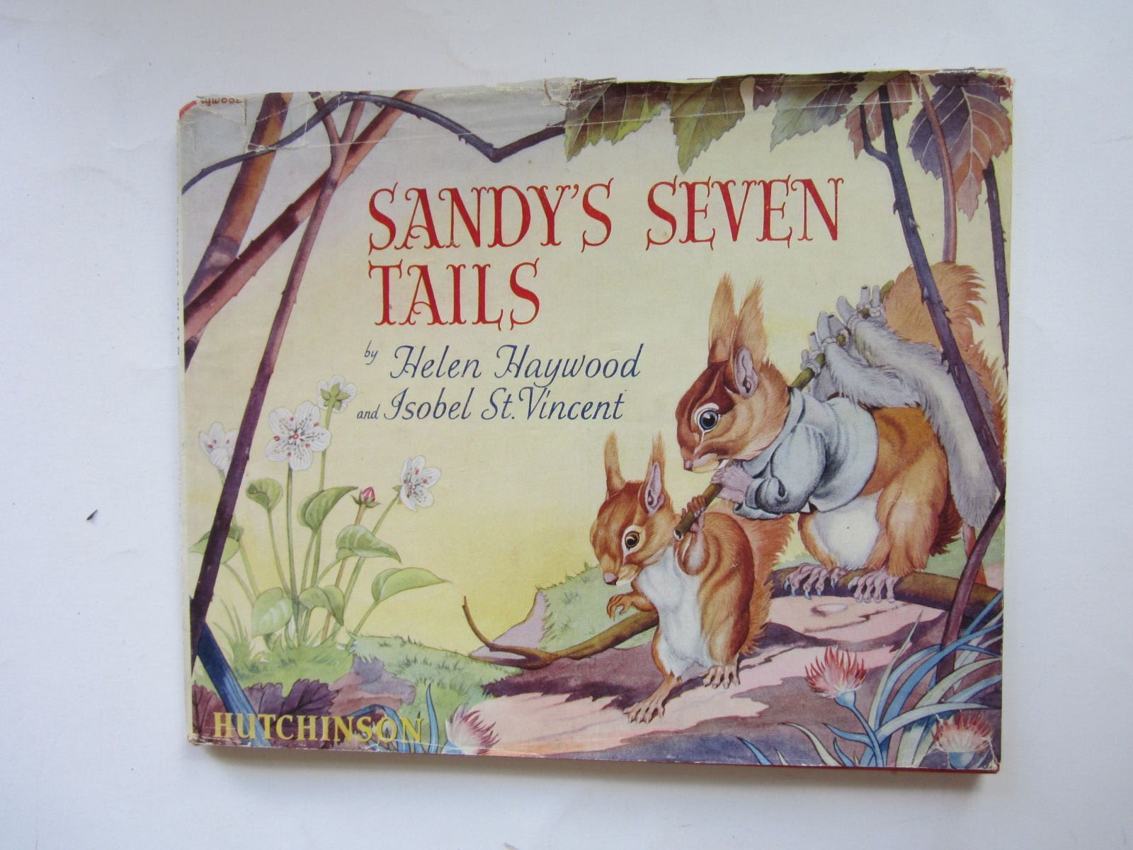 Photo of SANDY'S SEVEN TAILS written by Haywood, Helen<br />St. Vincent, Isobel illustrated by Haywood, Helen<br />St. Vincent, Isobel published by Hutchinson & Co. Ltd (STOCK CODE: 1207677)  for sale by Stella & Rose's Books