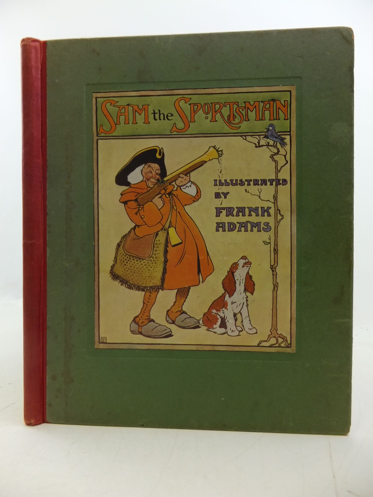 Photo of THE HISTORY OF SAM THE SPORTSMAN (FROM AN OLD CHAP BOOK) illustrated by Adams, Frank published by Blackie And Son Limited (STOCK CODE: 1207810)  for sale by Stella & Rose's Books