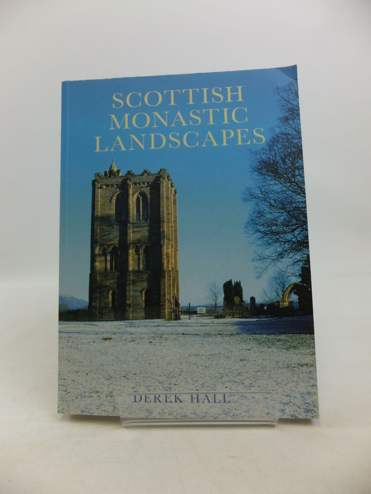 Photo of SCOTTISH MONASTIC LANDSCAPES written by Hall, Derek published by Tempus Publishing Ltd (STOCK CODE: 1208147)  for sale by Stella & Rose's Books