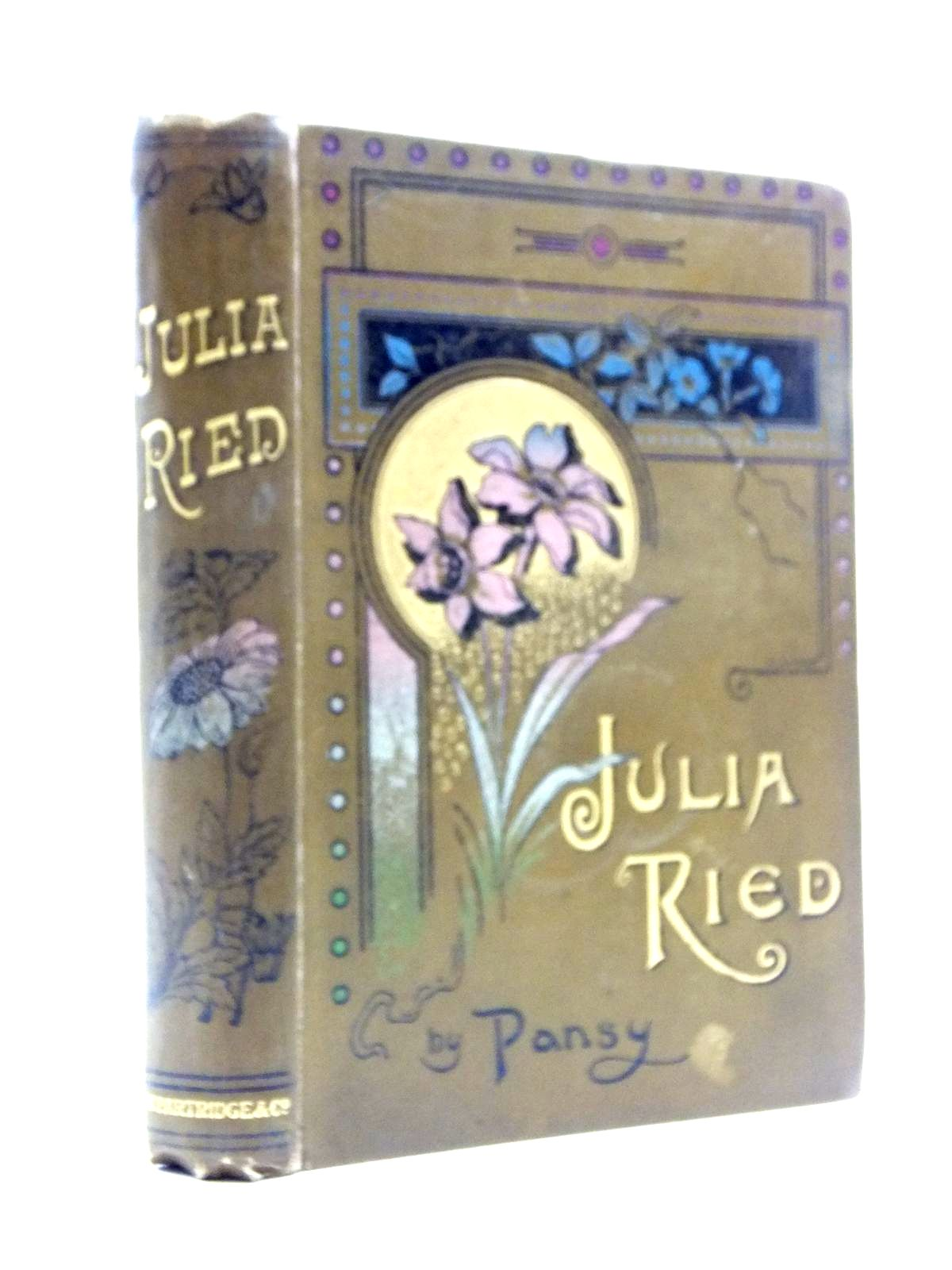 Photo of JULIA RIED written by Pansy, published by S.W. Partridge & Co. (STOCK CODE: 1208277)  for sale by Stella & Rose's Books