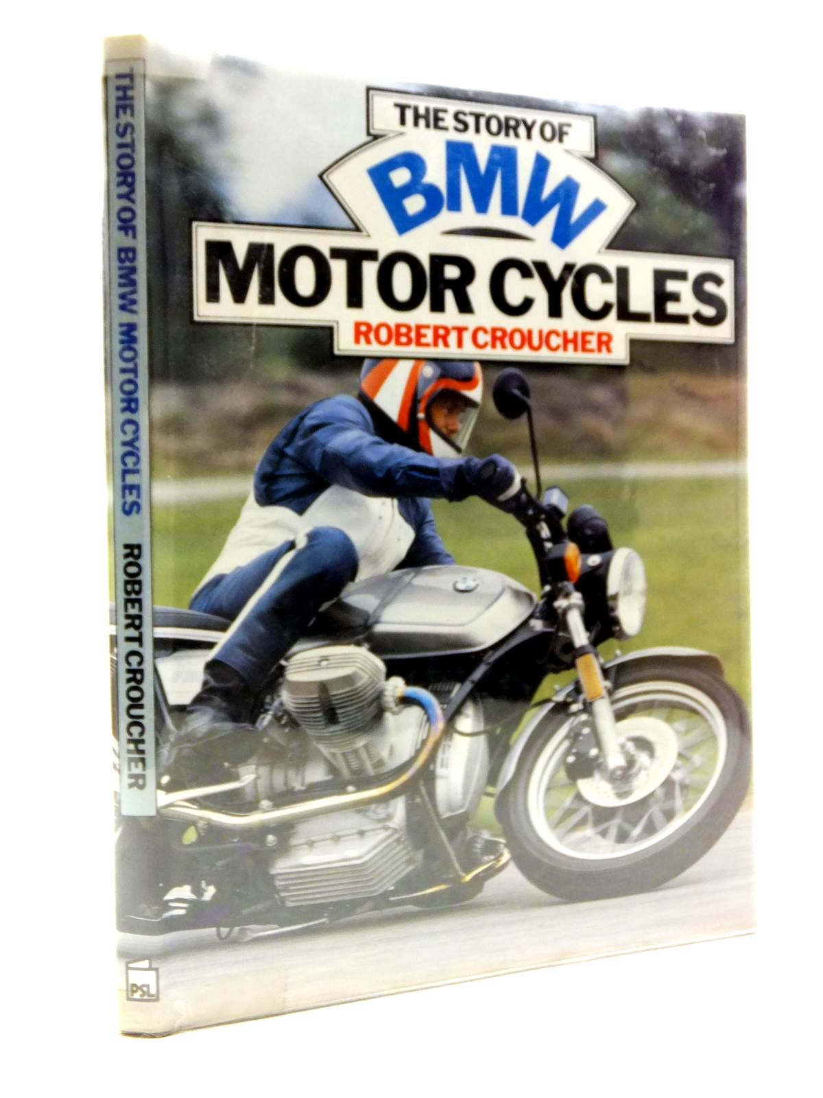 Photo of THE STORY OF BMW MOTOR CYCLES written by Croucher, Robert M. published by Patrick Stephens (STOCK CODE: 1208285)  for sale by Stella & Rose's Books
