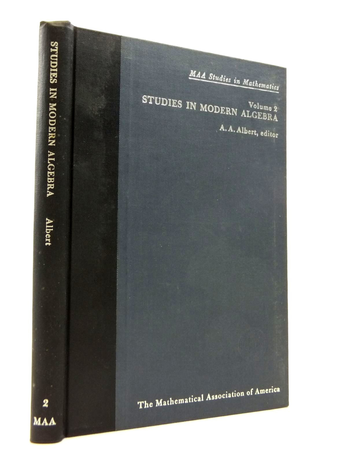 Photo of STUDIES IN MODERN ALGEBRA written by Albert, A. Adrian published by The Mathematical Association Of America (STOCK CODE: 1208319)  for sale by Stella & Rose's Books