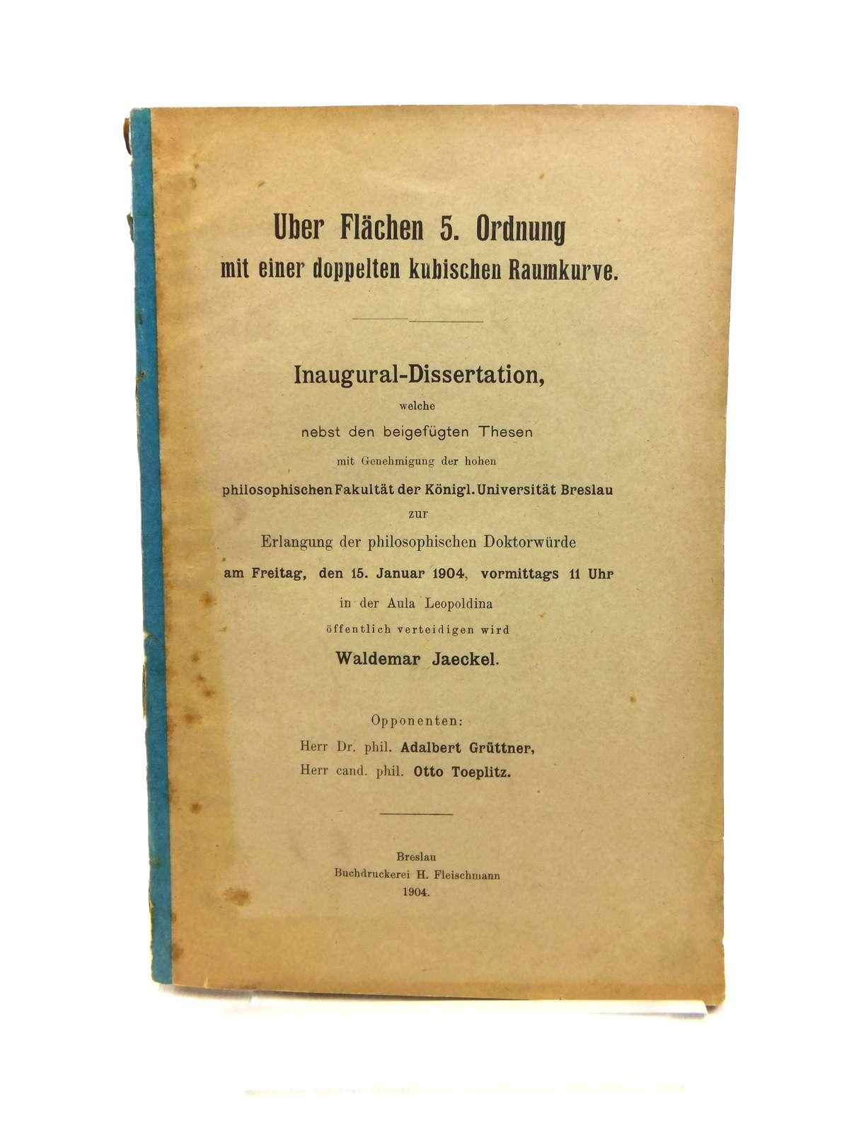 Photo of UBER FLACHEN 5. ORDNUNG MIT EINER DOPPELTEN KUBISCHEN RAUMKURVE written by Jaeckel, Waldemar published by H. Fleischmann (STOCK CODE: 1208322)  for sale by Stella & Rose's Books