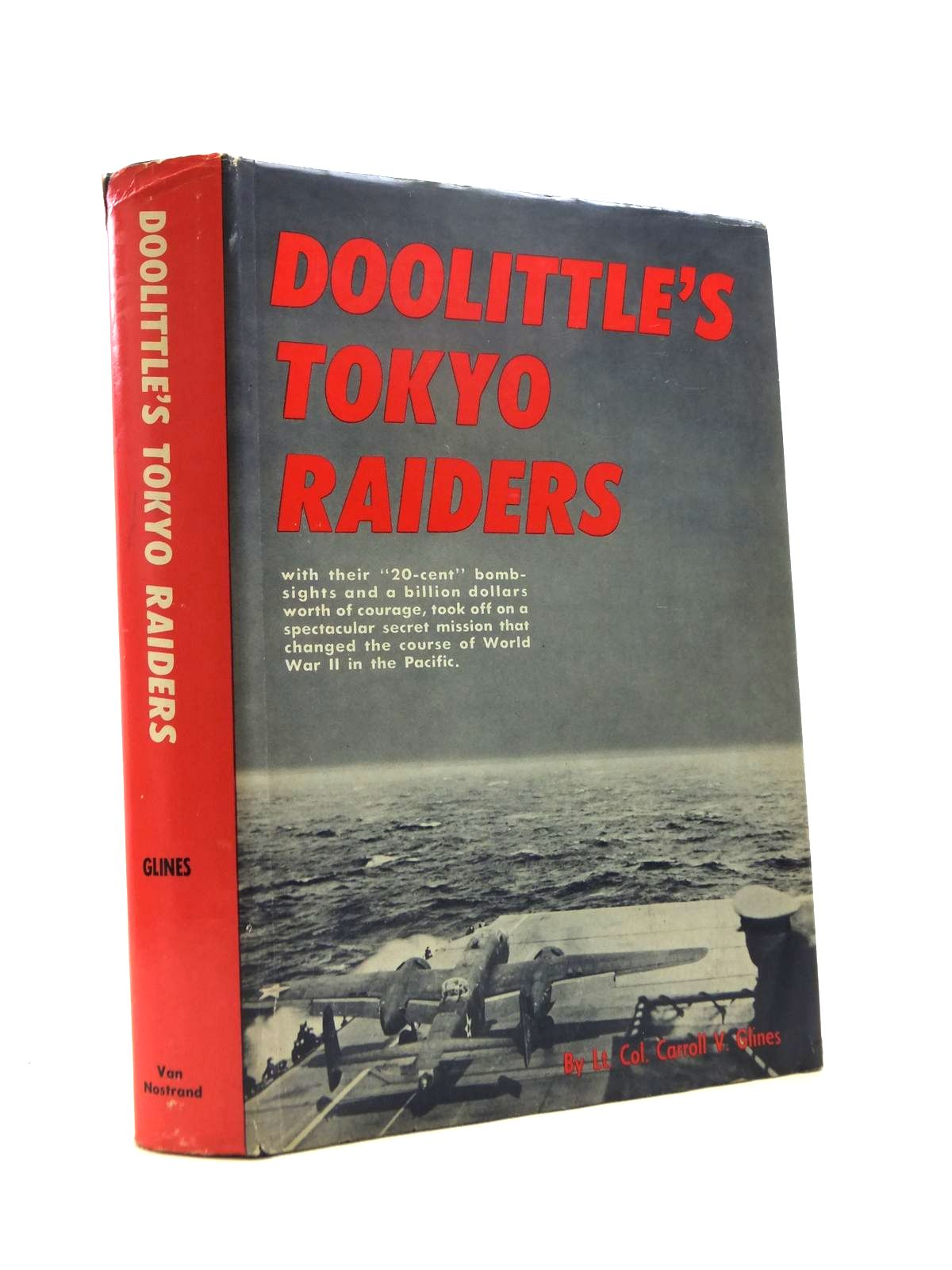 Photo of DOOLITTLE'S TOKYO RAIDERS written by Glines, Carroll V. published by D. Van Nostrand (STOCK CODE: 1208442)  for sale by Stella & Rose's Books