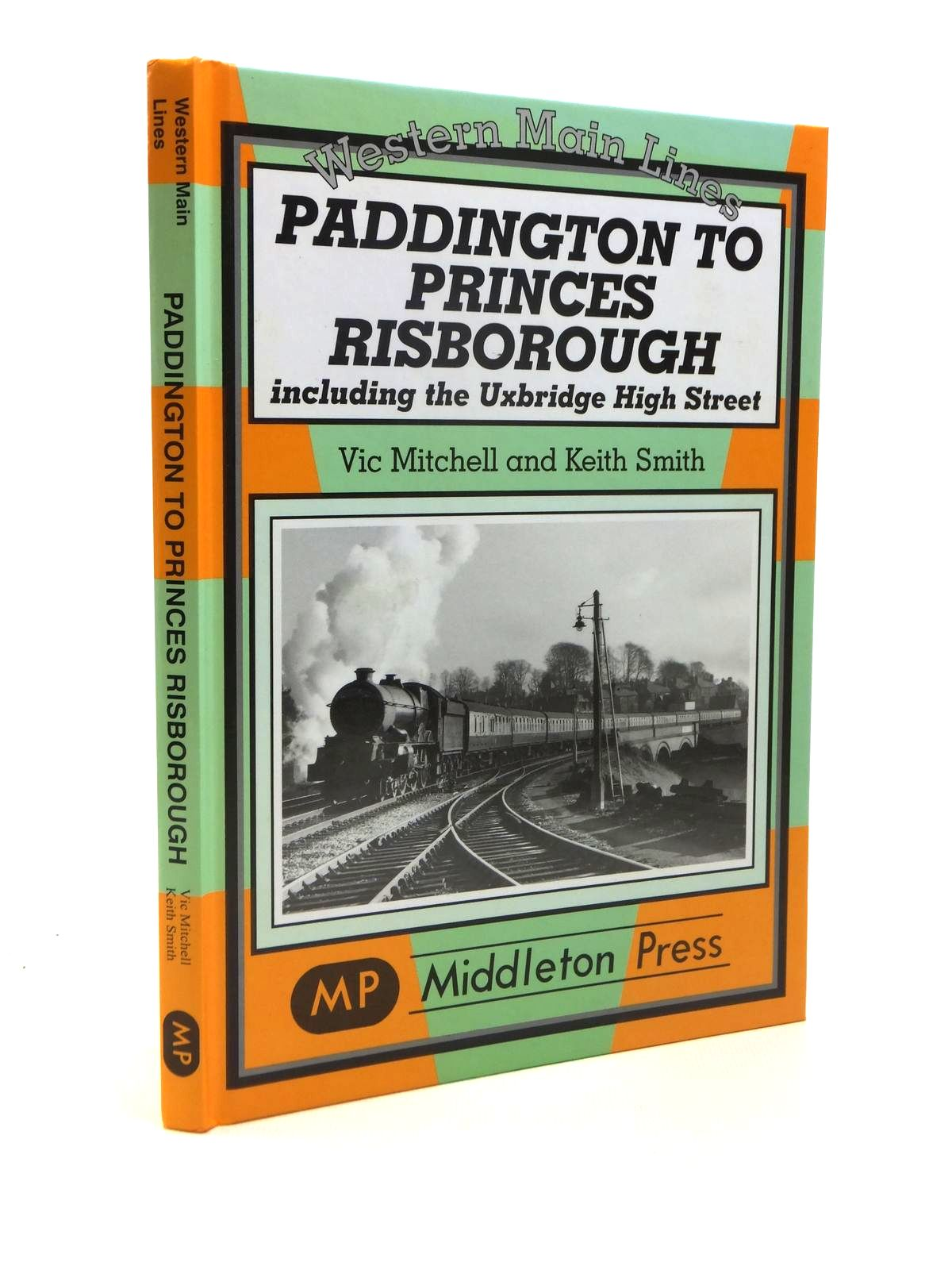Photo of PADDINGTON TO PRINCES RISBOROUGH written by Mitchell, Vic<br />Smith, Keith published by Middleton Press (STOCK CODE: 1208461)  for sale by Stella & Rose's Books