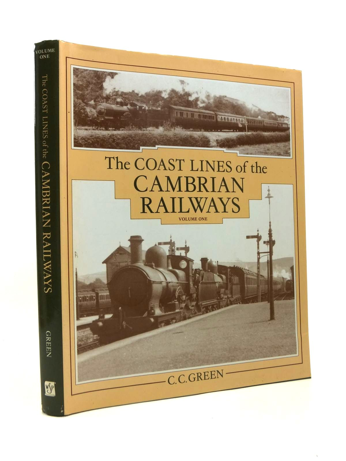 Photo of THE COAST LINES OF THE CAMBRIAN RAILWAYS VOLUME ONE written by Green, C.C. published by Wild Swan Publications (STOCK CODE: 1208517)  for sale by Stella & Rose's Books