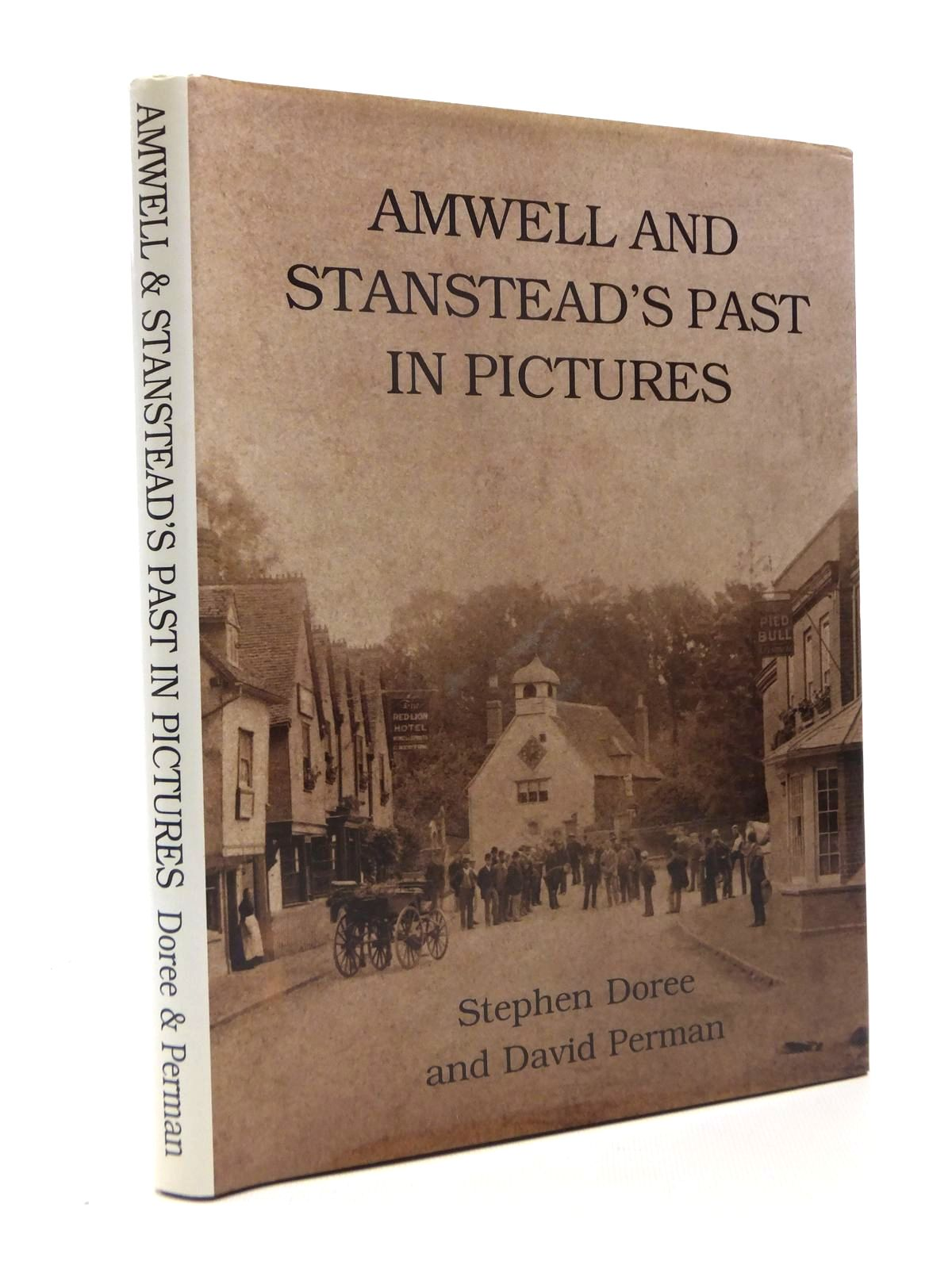 Photo of AMWELL AND STANSTEAD'S PAST IN PICTURES written by Doree, Stephen<br />Perman, David published by The Rockingham Press (STOCK CODE: 1208602)  for sale by Stella & Rose's Books