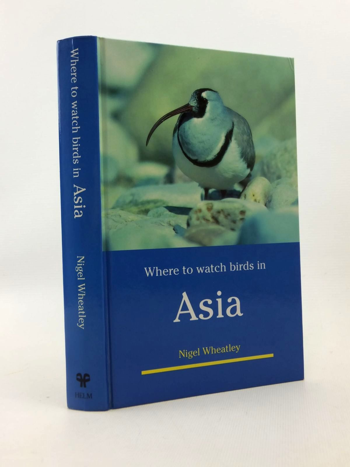 Photo of WHERE TO WATCH BIRDS IN ASIA written by Wheatley, Nigel published by Christopher Helm (STOCK CODE: 1208632)  for sale by Stella & Rose's Books