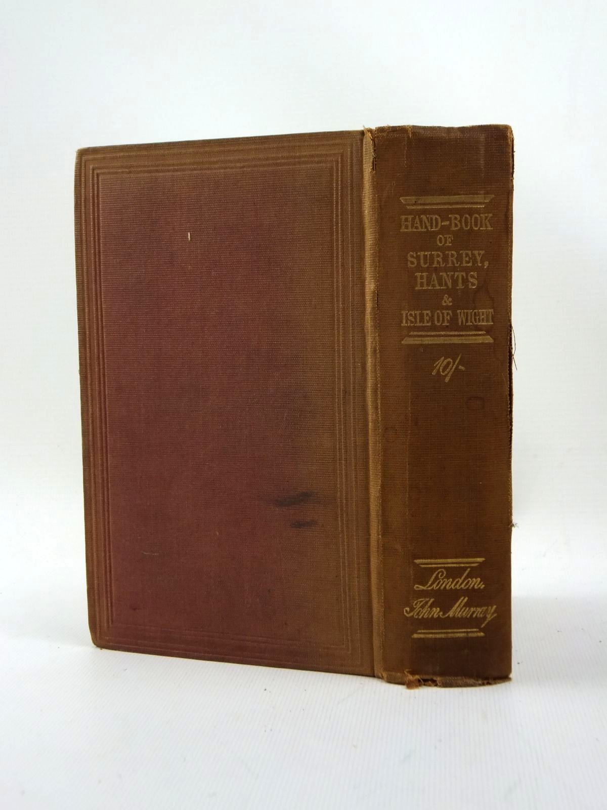 Photo of A HANDBOOK FOR TRAVELLERS IN SURREY, HAMPSHIRE AND THE ISLE OF WIGHT published by John Murray (STOCK CODE: 1208688)  for sale by Stella & Rose's Books