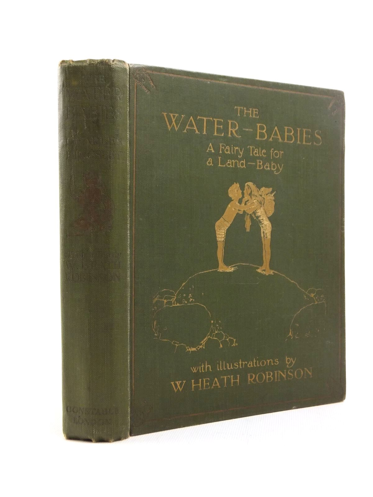 Photo of THE WATER-BABIES written by Kingsley, Charles illustrated by Robinson, W. Heath published by Constable & Co. Ltd. (STOCK CODE: 1208804)  for sale by Stella & Rose's Books