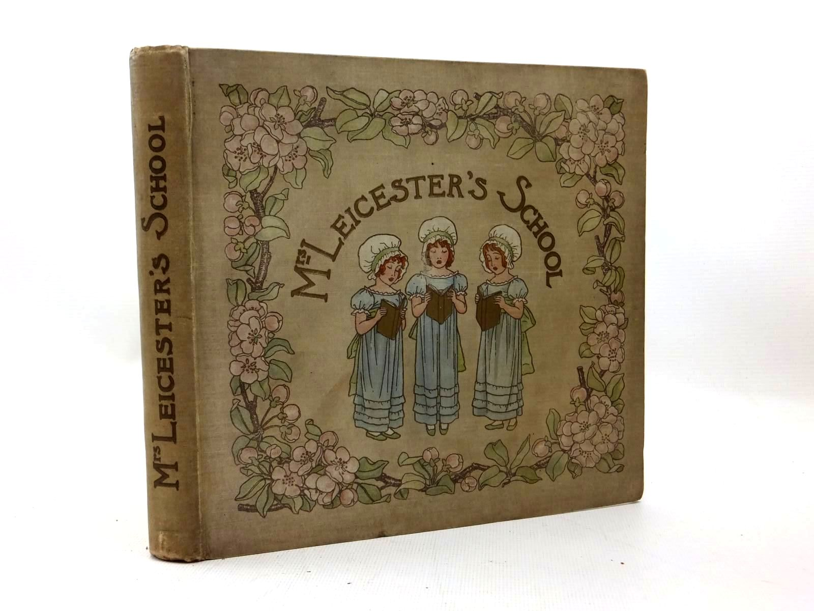 Photo of MRS LEICESTER'S SCHOOL written by Lamb, Charles<br />Lamb, Mary illustrated by Green, Winifred published by J.M. Dent (STOCK CODE: 1208820)  for sale by Stella & Rose's Books
