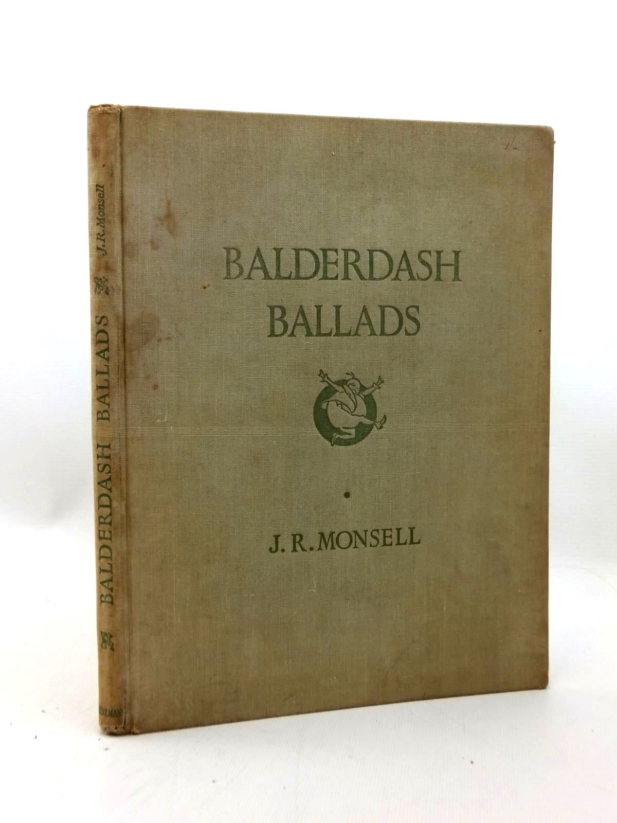 Photo of BALDERDASH BALLADS written by Monsell, J.R. illustrated by Monsell, J.R. published by William Heinemann Ltd. (STOCK CODE: 1208823)  for sale by Stella & Rose's Books