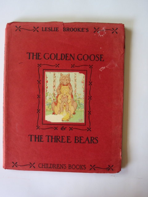 Photo of THE GOLDEN GOOSE AND THE THREE BEARS illustrated by Brooke, L. Leslie published by Frederick Warne & Co Ltd. (STOCK CODE: 1302388)  for sale by Stella & Rose's Books