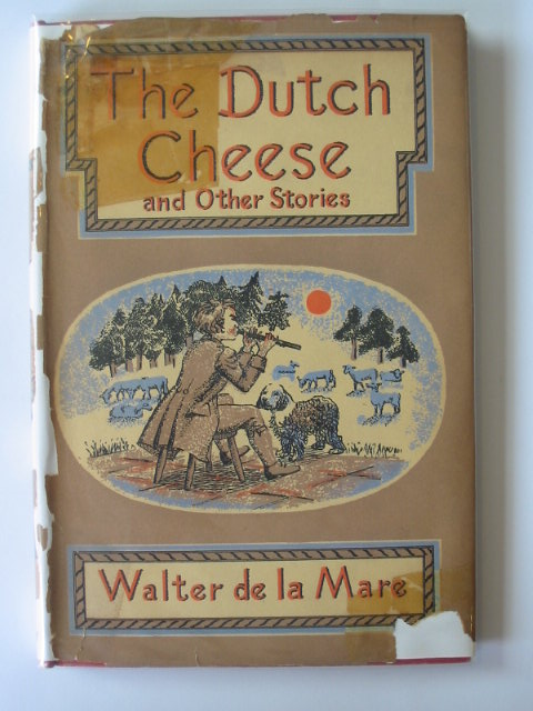 Photo of THE DUTCH CHEESE AND OTHER STORIES written by De La Mare, Walter illustrated by Hawkins, Irene published by Faber & Faber (STOCK CODE: 1302521)  for sale by Stella & Rose's Books