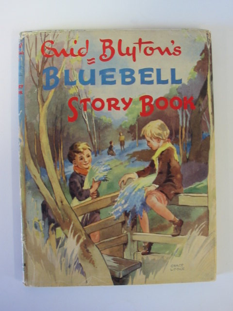 Photo of ENID BLYTON'S BLUEBELL STORY BOOK written by Blyton, Enid illustrated by Lodge, Grace published by Latimer House Ltd. (STOCK CODE: 1303158)  for sale by Stella & Rose's Books