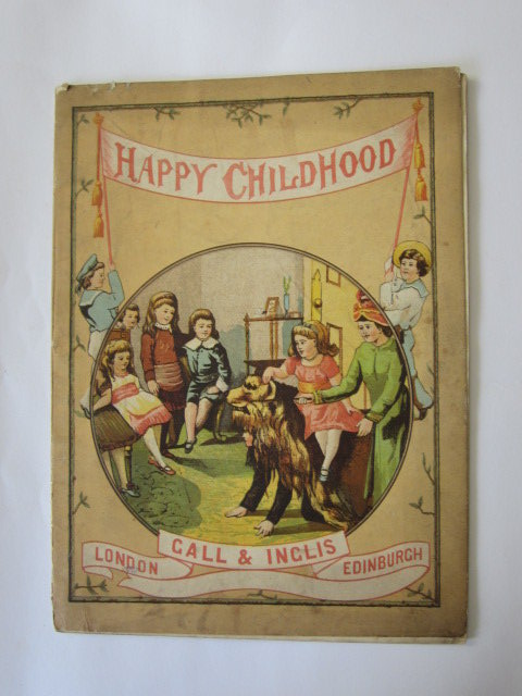 Photo of HAPPY CHILDHOOD published by Gall & Inglis (STOCK CODE: 1304322)  for sale by Stella & Rose's Books