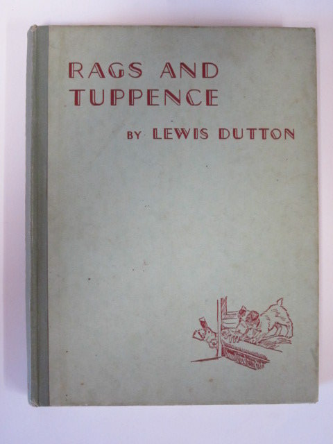 Photo of RAGS AND TUPPENCE written by Dutton, Lewis illustrated by Norfield, Edgar published by Frederick Warne & Co Ltd. (STOCK CODE: 1305316)  for sale by Stella & Rose's Books