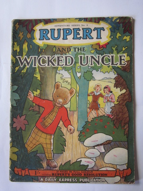 Photo of RUPERT ADVENTURE SERIES No. 8 - RUPERT AND THE WICKED UNCLE written by Bestall, Alfred illustrated by Bestall, Alfred published by Daily Express (STOCK CODE: 1305570)  for sale by Stella & Rose's Books