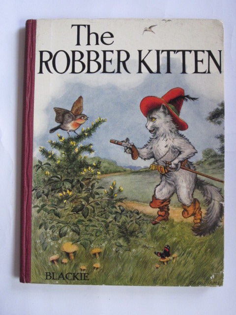 Photo of THE ROBBER KITTEN written by Ballantyne, R.M. illustrated by Williams, F.A. published by Blackie & Son Ltd. (STOCK CODE: 1305765)  for sale by Stella & Rose's Books