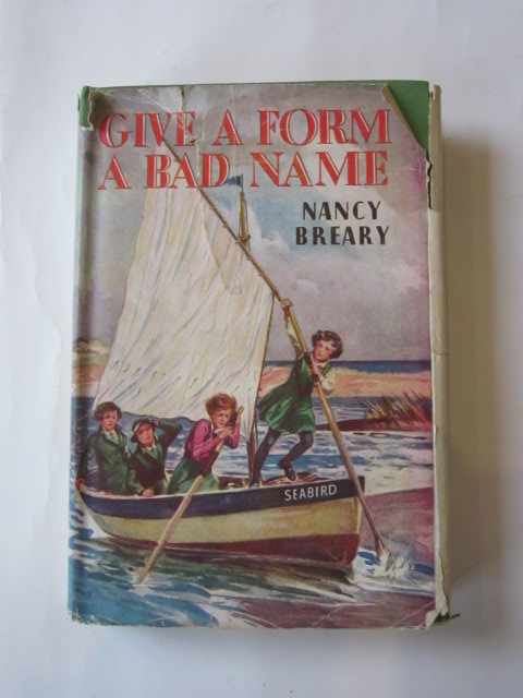 Photo of GIVE A FORM A BAD NAME written by Breary, Nancy published by George Newnes Limited (STOCK CODE: 1305923)  for sale by Stella & Rose's Books
