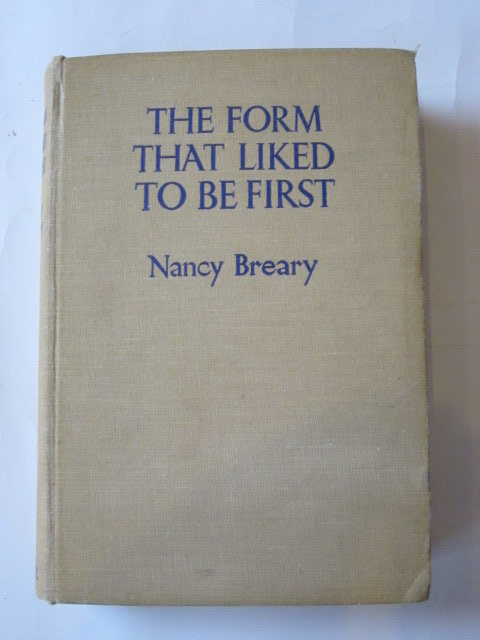Photo of THE FORM THAT LIKED TO BE FIRST written by Breary, Nancy illustrated by Spence, W. published by Blackie & Son Ltd. (STOCK CODE: 1305935)  for sale by Stella & Rose's Books