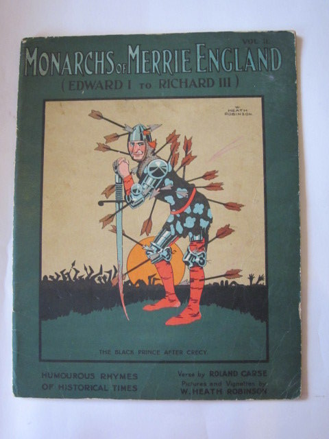Photo of MONARCHS OF MERRIE ENGLAND VOL II (EDWARD I TO RICHARD III) written by Carse, Roland illustrated by Robinson, W. Heath published by Alf Cooke Ltd. (STOCK CODE: 1306246)  for sale by Stella & Rose's Books