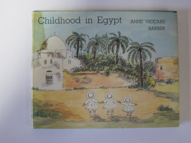 Photo of CHILDHOOD IN EGYPT written by Barber, A.V. illustrated by Barber, A.V. published by Geoffrey Bles Ltd. (STOCK CODE: 1306352)  for sale by Stella & Rose's Books