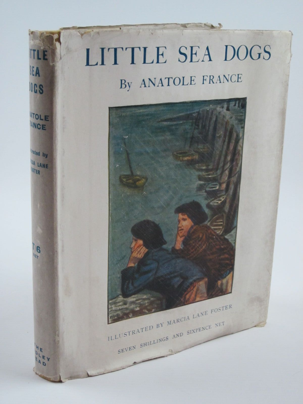 Photo of LITTLE SEA DOGS written by France, Anatole illustrated by Foster, Marcia Lane published by John Lane The Bodley Head (STOCK CODE: 1310208)  for sale by Stella & Rose's Books