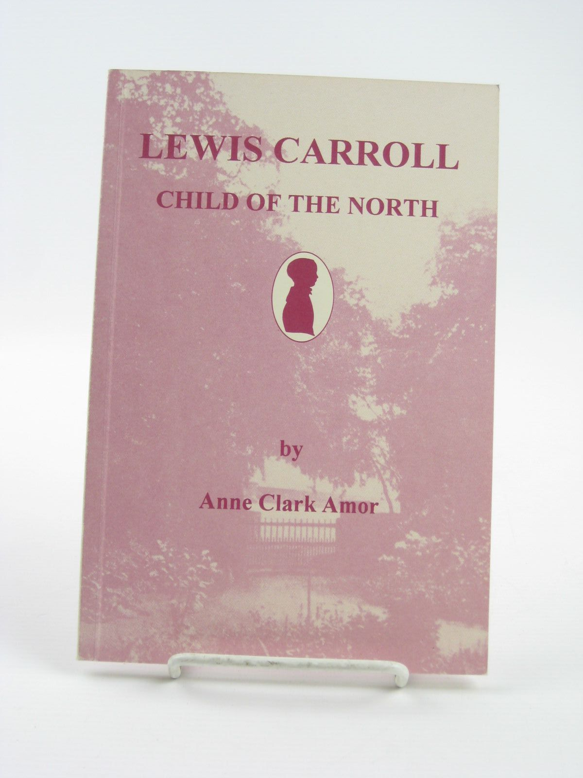 Photo of LEWIS CARROLL: CHILD OF THE NORTH written by Amor, Anne Clark published by The Lewis Carroll Society (STOCK CODE: 1310779)  for sale by Stella & Rose's Books