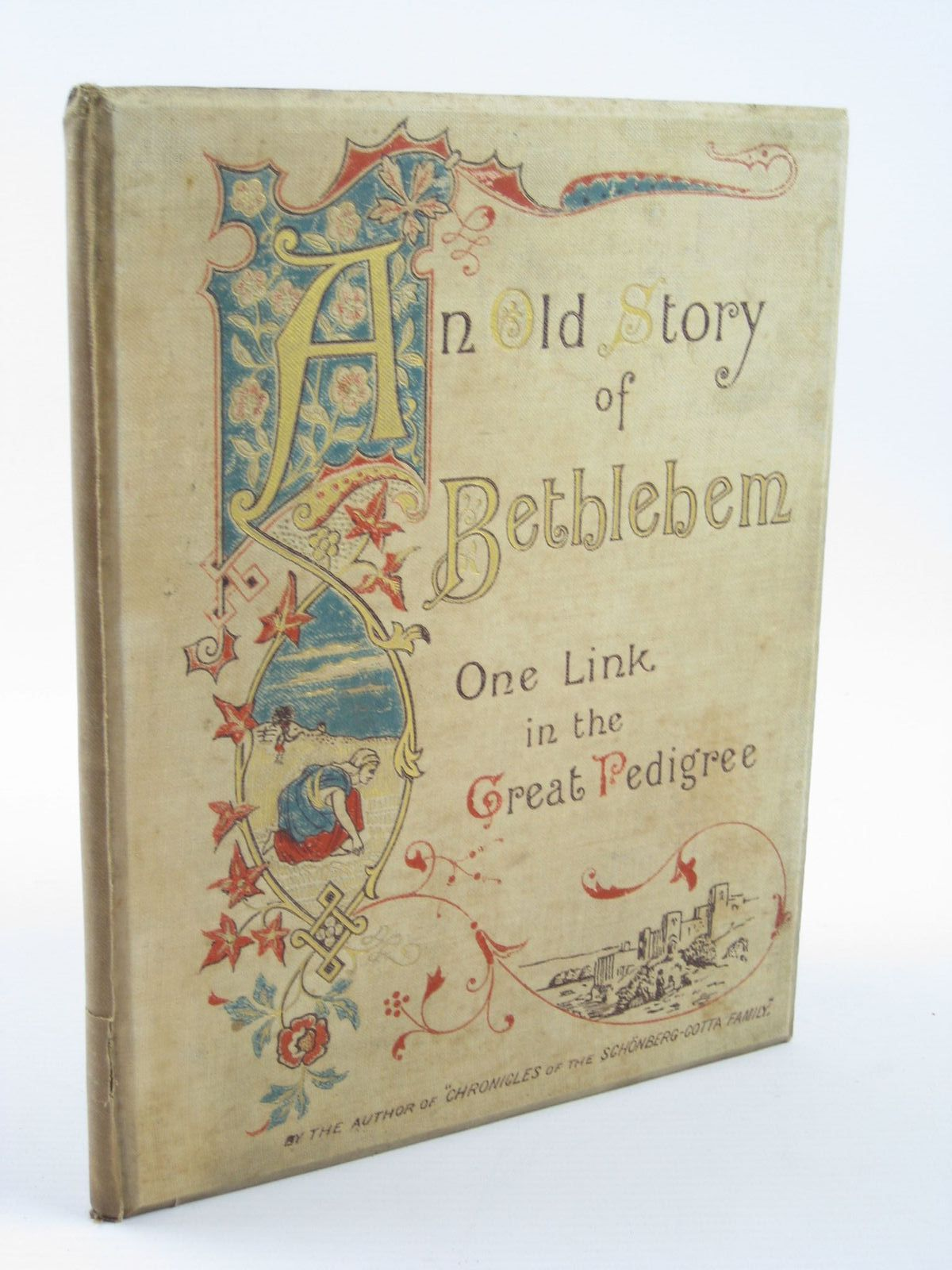 Photo of AN OLD STORY OF BETHLEHEM written by Charles, Elizabeth published by Society for Promoting Christian Knowledge (STOCK CODE: 1310927)  for sale by Stella & Rose's Books