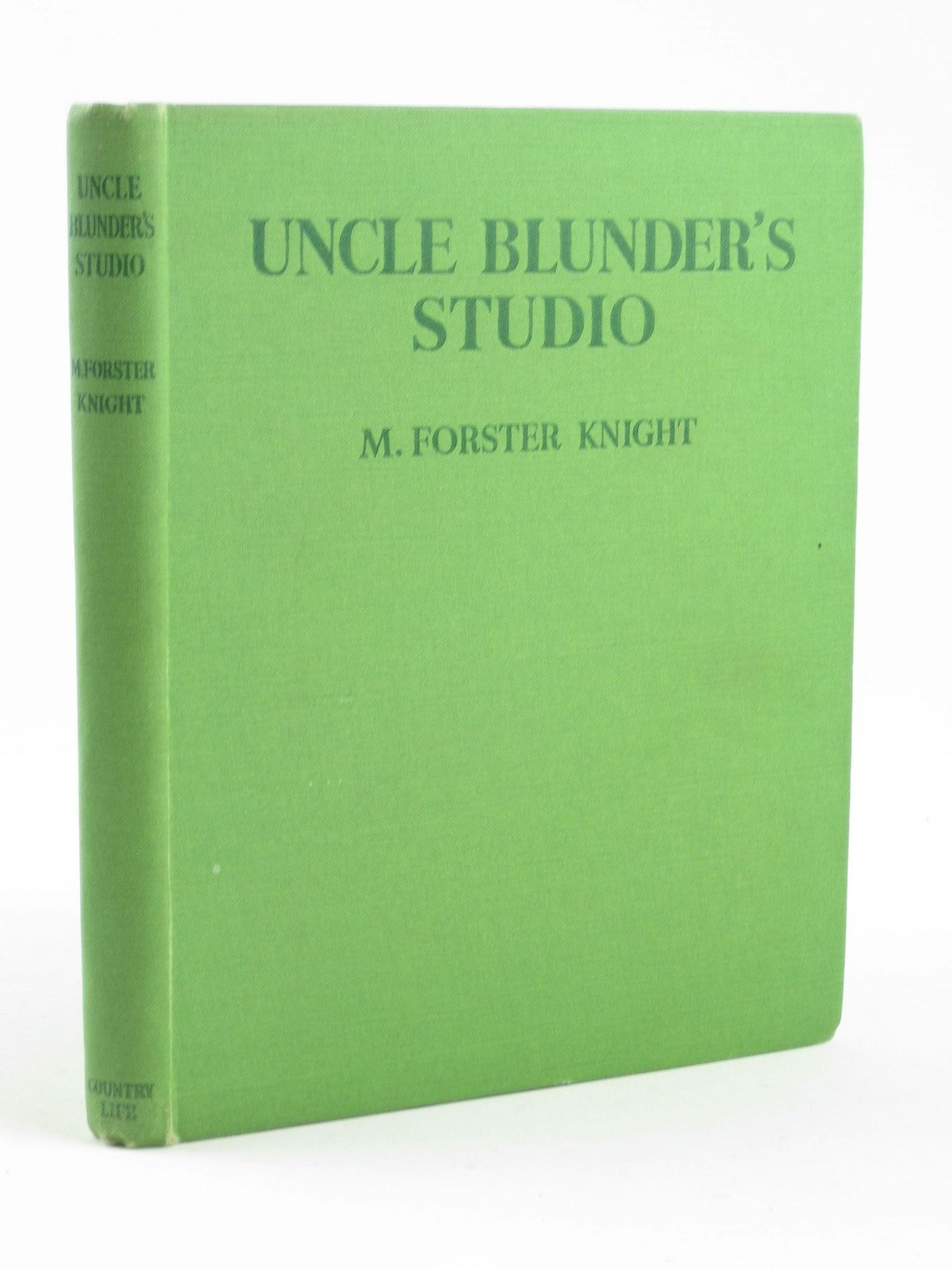 Photo of UNCLE BLUNDER'S STUDIO written by Knight, M. Forster illustrated by Knight, M. Forster published by Country Life Ltd. (STOCK CODE: 1311343)  for sale by Stella & Rose's Books