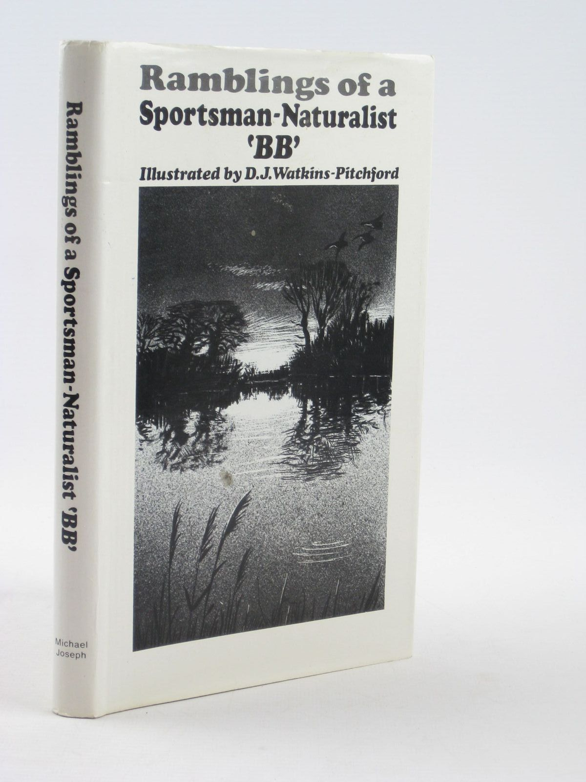 Photo of RAMBLINGS OF A SPORTSMAN-NATURALIST written by BB,  illustrated by BB,  published by Michael Joseph (STOCK CODE: 1311444)  for sale by Stella & Rose's Books