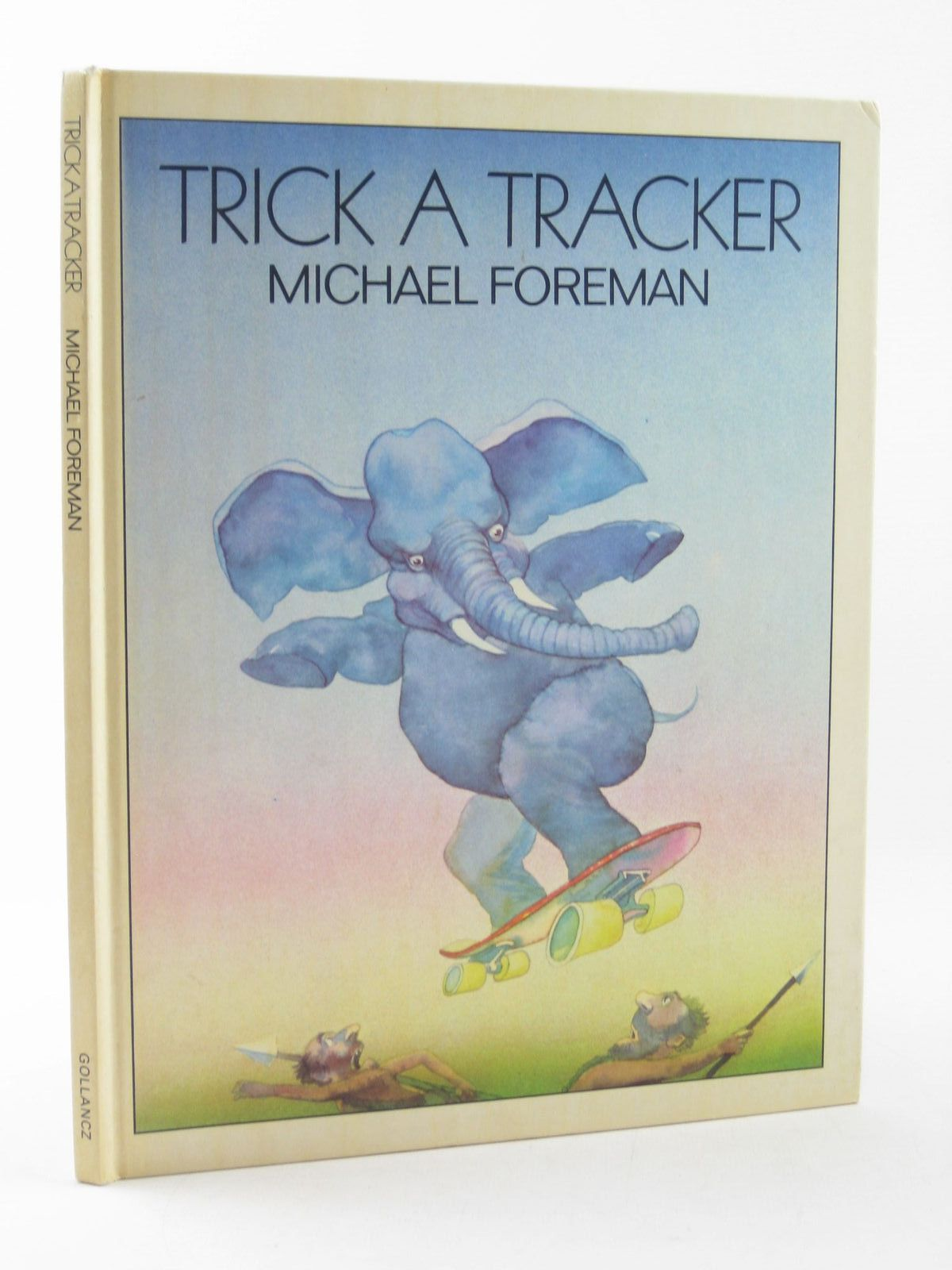 Photo of TRICK A TRACKER written by Foreman, Michael illustrated by Foreman, Michael published by Victor Gollancz Ltd. (STOCK CODE: 1311557)  for sale by Stella & Rose's Books
