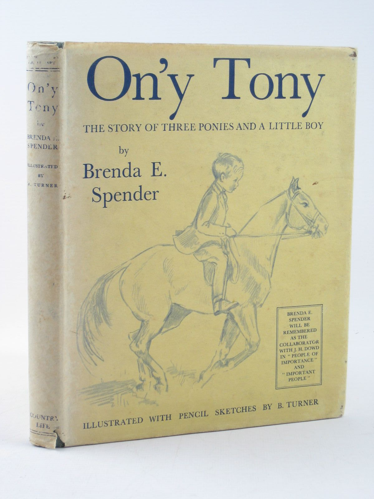 Photo of ON'Y TONY written by Spender, Brenda E. illustrated by Turner, B. published by Country Life Limited (STOCK CODE: 1311832)  for sale by Stella & Rose's Books