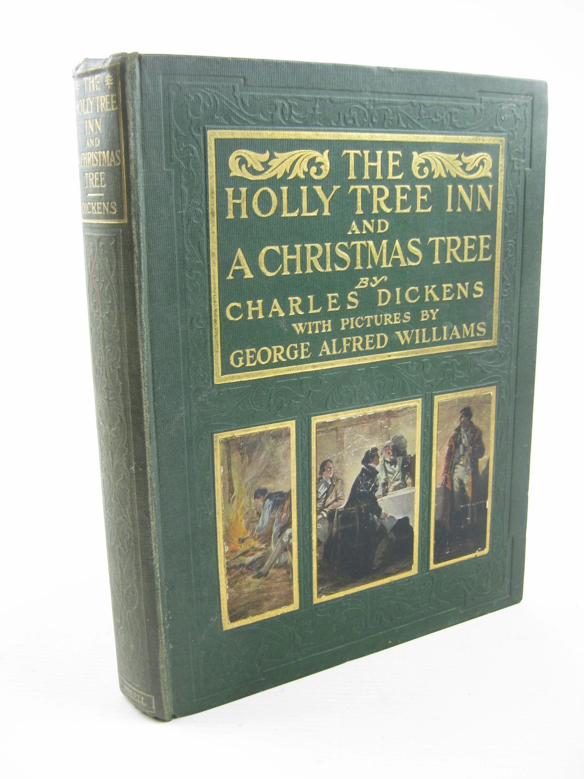 Photo of THE HOLLY TREE INN AND A CHRISTMAS TREE written by Dickens, Charles illustrated by Williams, George Alfred published by Cassell & Company Limited (STOCK CODE: 1311852)  for sale by Stella & Rose's Books