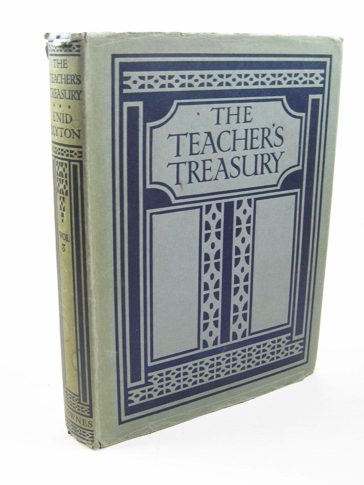 Photo of THE TEACHER'S TREASURY VOL. 3 written by Blyton, Enid published by The Home Library Book Company, George Newnes Ltd. (STOCK CODE: 1312070)  for sale by Stella & Rose's Books