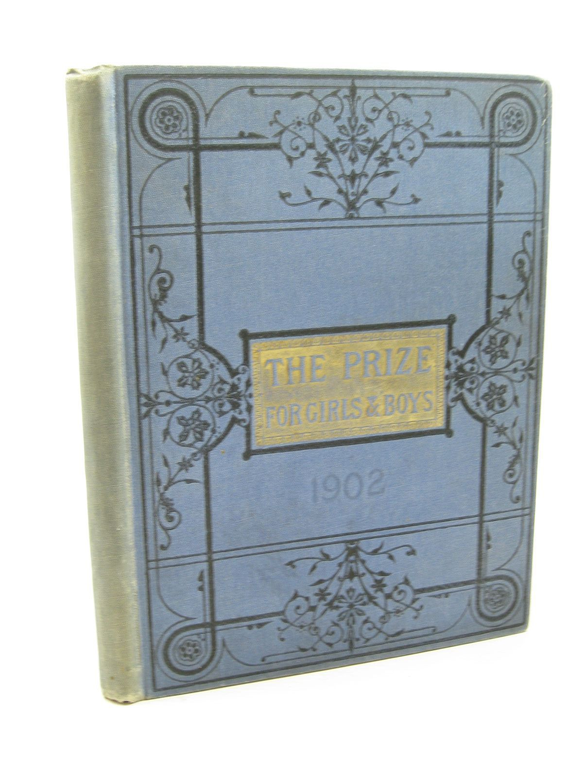 Photo of THE PRIZE FOR GIRLS AND BOYS 1902 published by Wells Gardner, Darton & Co. (STOCK CODE: 1312071)  for sale by Stella & Rose's Books