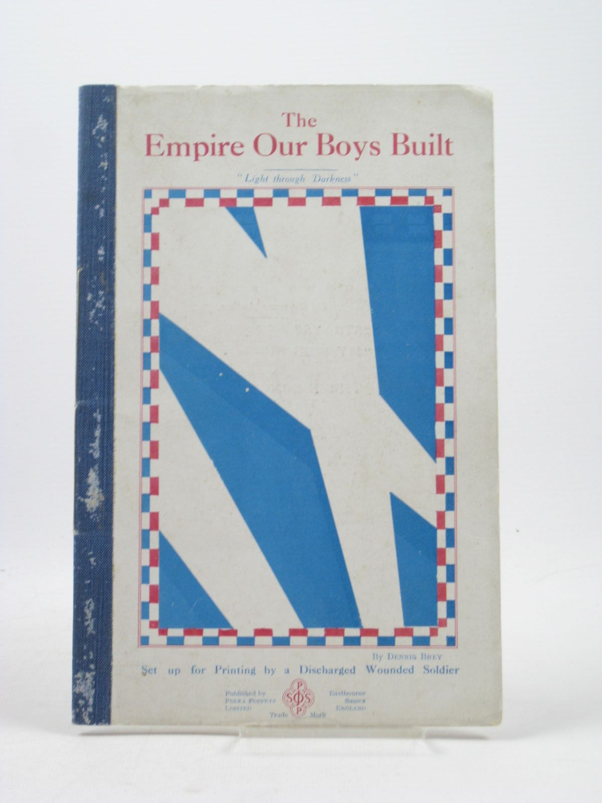 Photo of THE EMPIRE OUR BOYS BUILT written by Brey, Dennis published by Pucka Poppets Limited (STOCK CODE: 1312409)  for sale by Stella & Rose's Books